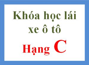 hoc-bang-lai-xe-o-to-hang-c